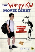 Jeff Kinney. The Wimpy Kid Movie Diary: How Greg Heffley Went Hollywood