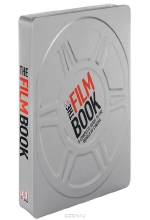 The Film Book: A Complete Guide to the World of Cinema