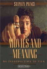 Stephen R. Prince. Movies and Meaning: An Introduction to Film, Third Edition