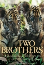 Jean-Jacques Annaud. Two Brothers: A Fable on Film and How It Was Told (Newmarket Pictorial Moviebook Series)