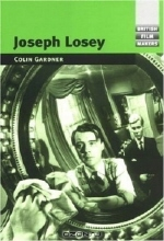 Colin Gardner. Joseph Losey (British Film Makers)