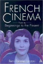 Remi Lanzoni. French Cinema: From Its Beginnings to the Present