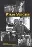 Film Voices: Interviews from Post Script (Suny Series, Cultural Studies in Cinema/Video)