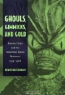Kevin Heffernan. Ghouls, Gimmicks, and Gold: Horror Films and the American Movie Business, 1953-1968
