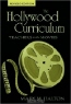 Mary M. Dalton. The Hollywood Curriculum: Teachers in the Movies (Counterpoints (New York, N.Y.), V. 256.)