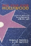 Ronald Radosh, Allis Radosh. Red Star Over Hollywood: The Film Colony's Long Romance with the Left
