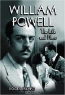 Roger Bryant. William Powell: The Life and Films