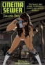 Robin Bougie. Cinema Sewer Volume 2: The Adults Only Guide to History's Sickest and Sexiest Movies!